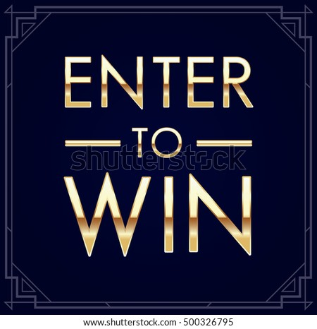 enter to win signs