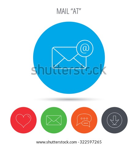 Envelope mail icon. Email message with AT sign. Internet letter symbol. Mail, download and speech bubble buttons. Like symbol. Vector - stock vector