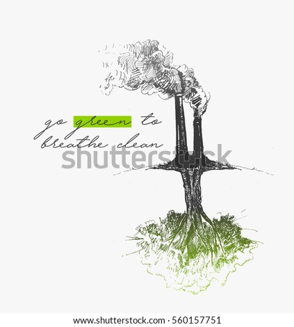Environmental factory air pollution with text of go green, Hand Drawn Sketch Vector illustration.