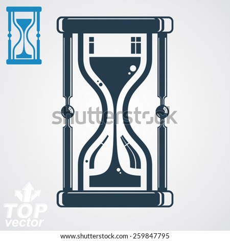 Eps8 high quality vector sand-glass illustration, additional version included. Antique decorative hourglass. Vintage clock silhouette. Time conceptual stylized icon isolated on white backdrop. - stock vector