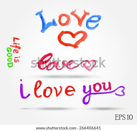 Eps10 vector set of colored watercolor love text with hearts - stock vector