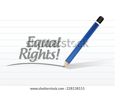 equal rights sign message illustration design over a white background - stock vector