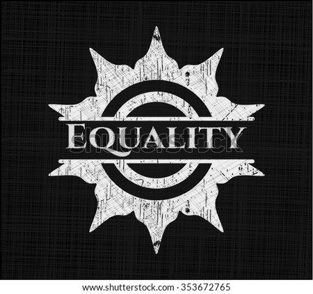 Equality chalkboard emblem on black board - stock vector