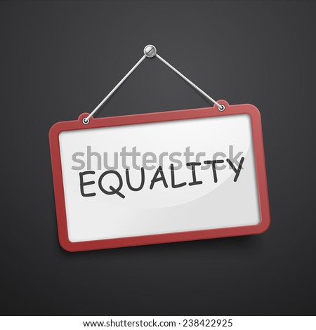 equality hanging sign isolated on black wall  - stock vector