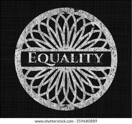 Equality with chalkboard texture