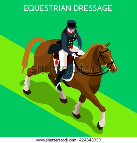Equestrian Dressage Athletes 2016 Summer Games. 3D Isometric Athlete. Sporting Championship International Competition. Sport Infographic Equestrian Dressage olympics Vector Illustration Background - stock vector