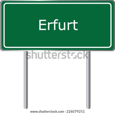 Erfurt , Germany , road sign green vector illustration, road table - stock vector