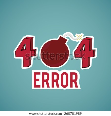 Error 404, explosive text  on blue color background - stock vector