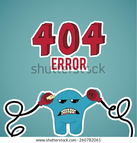 Error 404, monster angry with disconnected cables on blue color background - stock vector