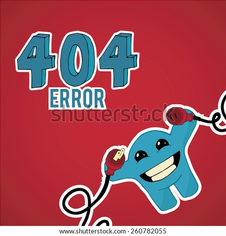 Error 404, smiling monster disconnect cables over blue color background - stock vector