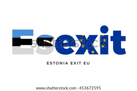 ESEXIT - Estonia exit from European Union on Referendum. Vector Isolated