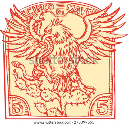 """Etching engraving handmade style illustration of a Mexican eagle devouring a rattle snake perching on prickly pear cactus set inside inverted crest with words """"Cinco de Mayo""""  - stock vector"""