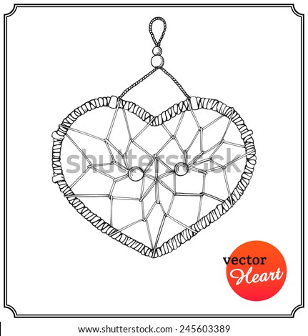 Ethnic dreamcatcher in form of heart. Love concept on Valentine's Day in a sketch style. Isolated on white background. Vector Illustration.