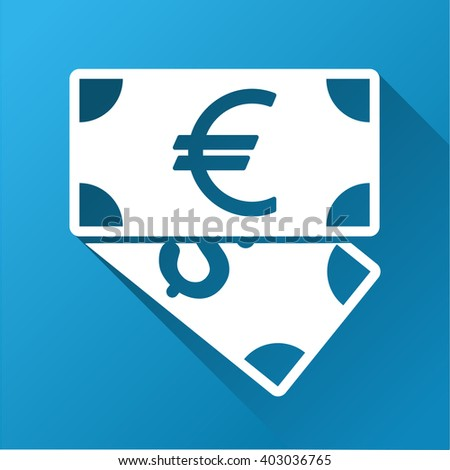 Euro and Dollar Banknotes vector toolbar icon for software design. Style is a white symbol on a square blue background with gradient long shadow. - stock vector