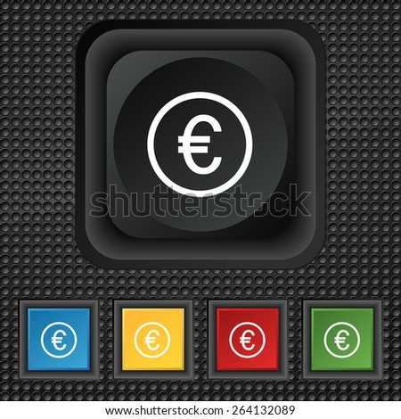 Euro icon sign. symbol Squared colourful buttons on black texture. Vector illustration - stock vector