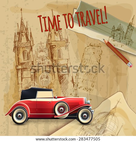Europe time to travel tagline with classic car on architecture background vintage poster vector illustration - stock vector