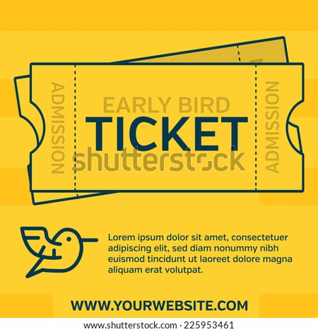 Event Ticket - Early Bird Special - Vector Illustration with Copy Space for promoting an event, class, workshop or conference  - stock vector