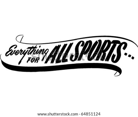 Everything For All Sports - Ad Banner - Retro Clipart - stock vector