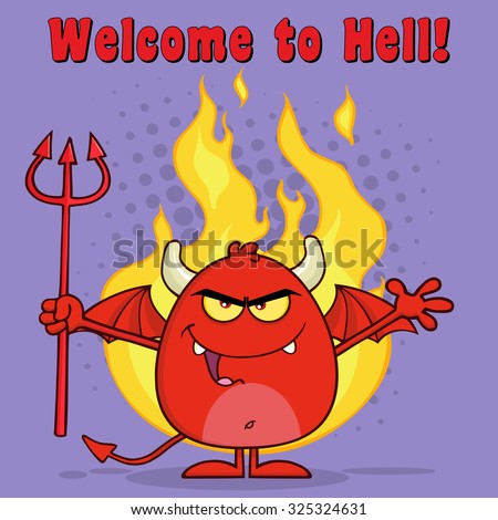 Evil Red Devil Cartoon Character Holding A Pitchfork  Over Flames. Vector Illustration With Text - stock vector
