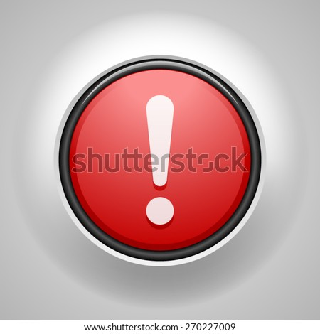 Exclamation  button - stock vector