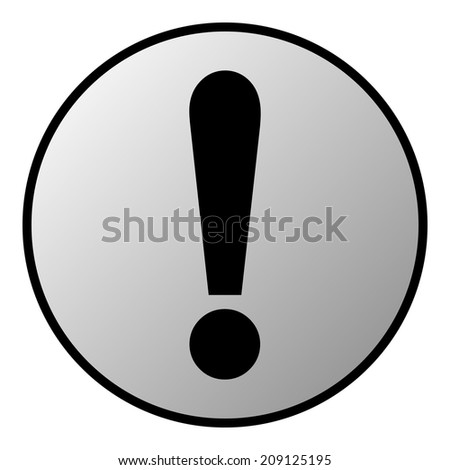Exclamation mark button on white. Vector illustration.