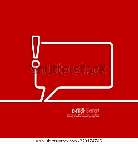 Exclamation mark icon. Attention sign icon. Hazard warning symbol  in red background. vector. Speech Bubbles and Chat symbol.   - stock vector