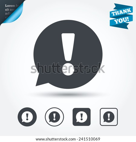 Exclamation mark sign icon. Attention speech bubble symbol. Circle and square buttons. Flat design set. Thank you ribbon. Vector - stock vector