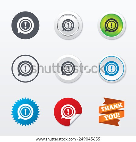 Exclamation mark sign icon. Attention speech bubble symbol. Circle concept buttons. Metal edging. Star and label sticker. Vector