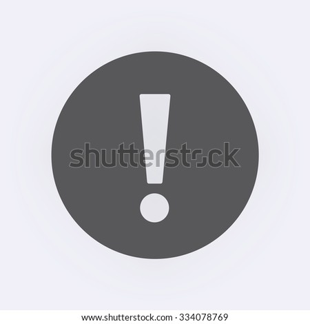 Exclamation mark sign in circle . Vector illustration