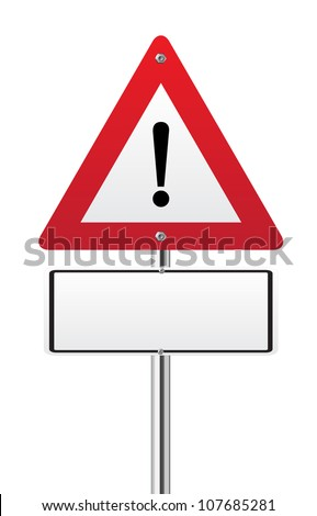 Exclamation road sign with a blank space for text - stock vector
