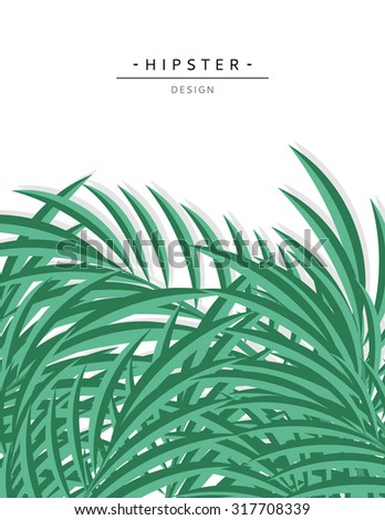 Exotic background with green palm leaves for design in hipster style.