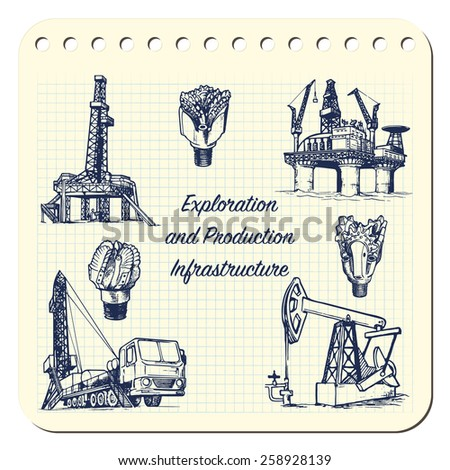 Exploration and Production infrastructure equipment in oil and gas industry. EPS8 set of 7 vector illustrations in a sketchy style imitating scribbling in the notebook or diary. - stock vector