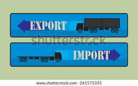 Export import signs,symbols vector illustration full and empty truck on blue background with arrow and import and export inscription - stock vector