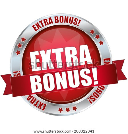 extra bonus button  - stock vector