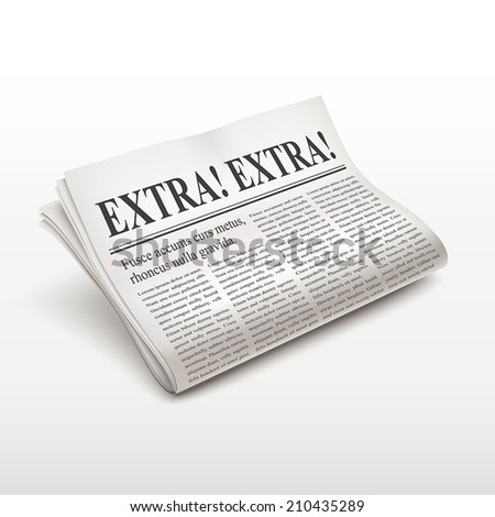 extra extra words on newspaper over white background