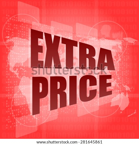 extra price text on digital touch screen - business concept vector - stock vector