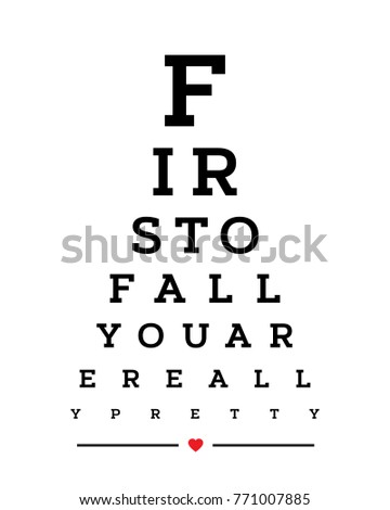 Eye chart snellen wall word typography art poster vector design for first of all you are pretty