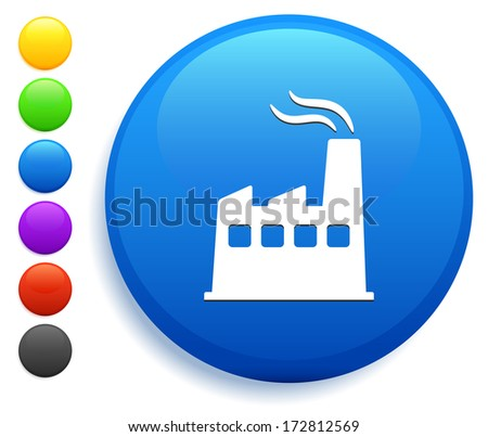 Factory Icon on Round Button Collection - stock vector
