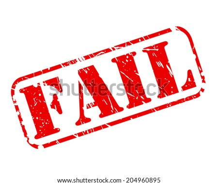 FAIL red stamp text on white - stock vector