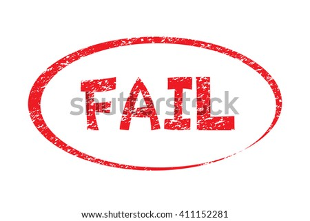 FAIL. Rubber Stamp with red color have porous and rough isolated on white background. For make a mark or design your product using a stamp or seal. Easy to change color. Unique character. - stock vector