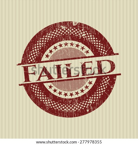 Failed red rubber grunge stamp - stock vector