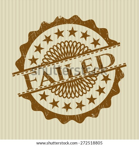 Failed rubber stamp, grunge style with background - stock vector