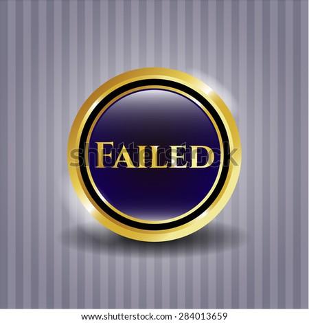 Failed shiny emblem - stock vector