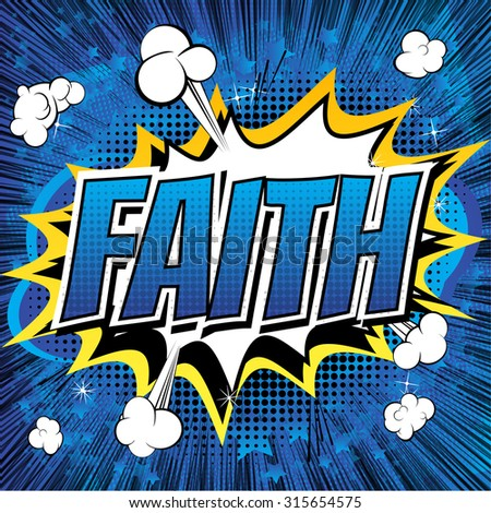 Faith - Comic book style word on comic book abstract background. - stock vector