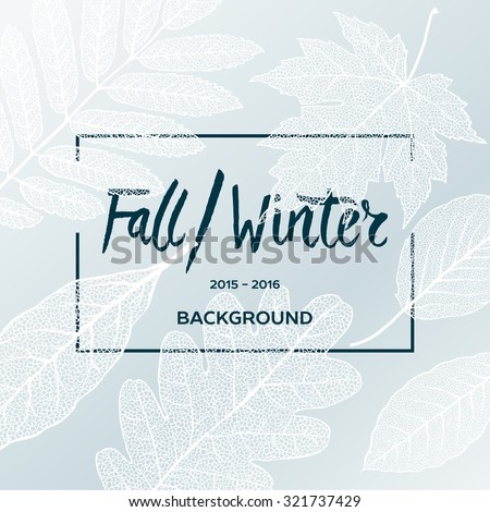Fall Winter sale poster with leaves background and simple text, vector illustration. - stock vector