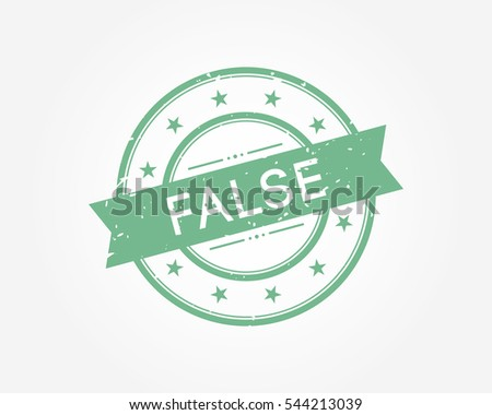 false. green stamp sign vector illustration