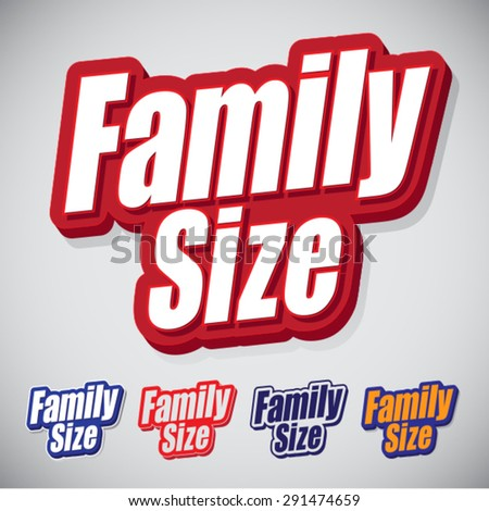 Family Size Text Seal with style and color variations  - stock vector