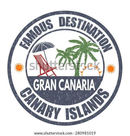 Famous destinations, Gran Canaria grunge rubber stamp on white, vector illustration - stock vector