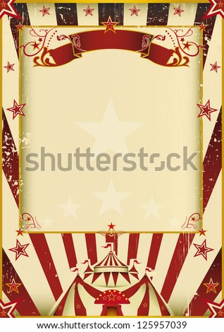Fantastic circus. A new background (vintage, textured) on circus theme. Enjoy ! - stock vector