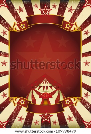Fantastic grunge circus. A new background (vintage, textured) on circus theme. Enjoy ! - stock vector